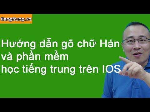 Phần mềm học tiếng Trung trên iphone   Hướng dẫn gõ chữ Hán