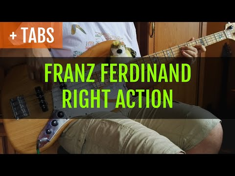 Franz Ferdinand - Right Action (Bass Cover with TABS!)