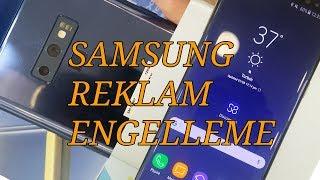 Samsung telefonlarda reklam engelleme ROOTSUZ!