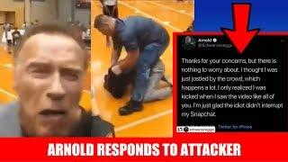 Arnold Schwarzenegger Responds to Attacker