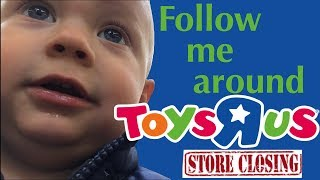 Follow Me Around Toys-R-Us for the LAST time!!!