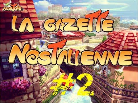 La Gazette Nostalienne ! #2 Journal de Nostale - Nostale FR