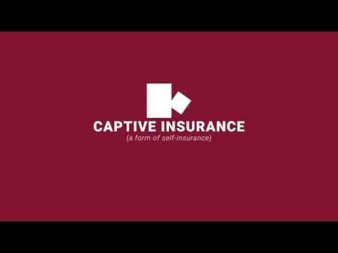 Captive Insurance Explained