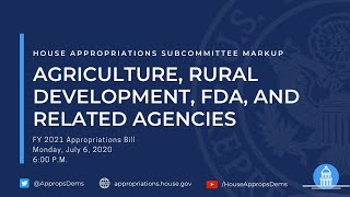 Subcommittee Markup of FY 2021 Agriculture, Rural Development, FDA, and...(EventID=110855)