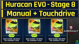 Asphalt 9 | Huracan EVO Spyder Event | Stage 8 - Manual + Touchdrive