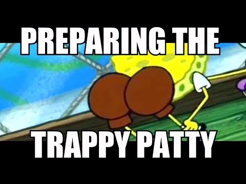 PREPARING THE TRAPPY PATTY