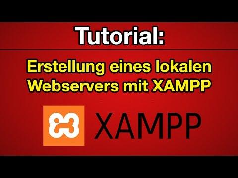 Tutorial: Lokaler Webserver mit XAMPP [Deutsch] [Full-HD]