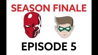 RED HOOD AND ROBIN Episode 5: SEASON FINALE Jason Todd vs Damian Wayne