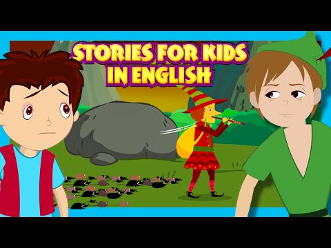 Stories For Kids In English | Peter Pan, The Pied Piper Of Hamelin and The Hansel and The Gretel