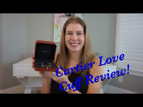 Cartier Love Cuff Review!