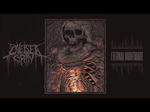 Chelsea Grin - Eternal Nightmare