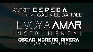 Te Voy A Amar (Karaoke/Instrumental) - Andrés Cepeda Ft. Cali y El Dandee