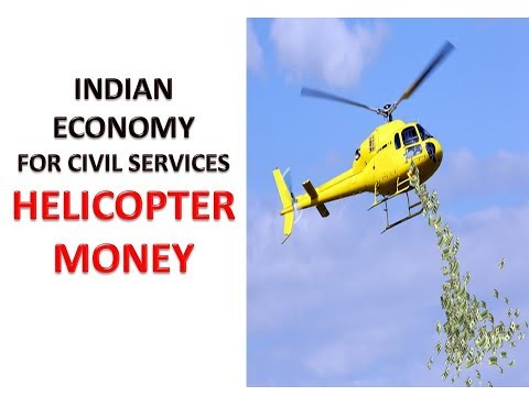 What is Helicopter money? Economic Survey for UPSC/MPSC/STI/PSI/UPPSC and other government exam