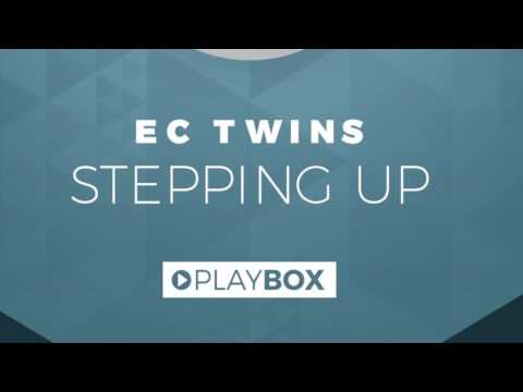 EC Twins -  Stepping Up | OUT NOW