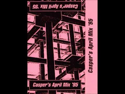 Casper Dublin   April mix 1995