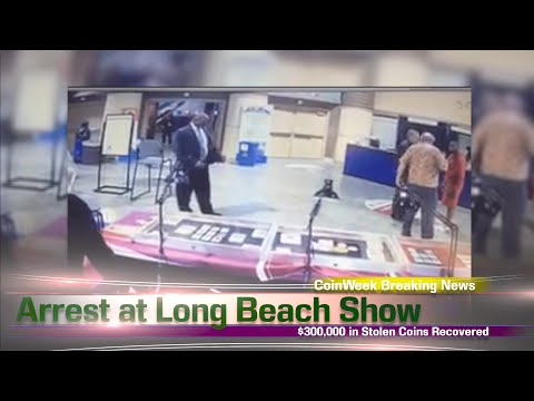 CoinWeek Breaking News: Arrest at Long Beach Show, $300,000 in Rare Coins Recovered