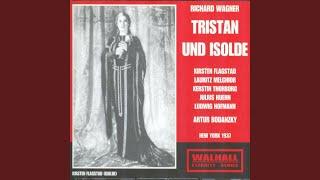 Tristan Und Isolde: Act I - O blinde Augen! Blöde Herzen!