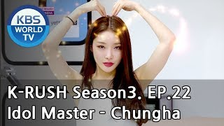 Idol Master - Chungha [KBS World Idol Show K-RUSH3 / ENG,CHN / 2018.08.10]