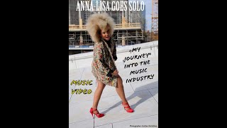 Anna Lisa Goes Solo My Journey into  the music Industry #MUSIC VIDEO-reflections