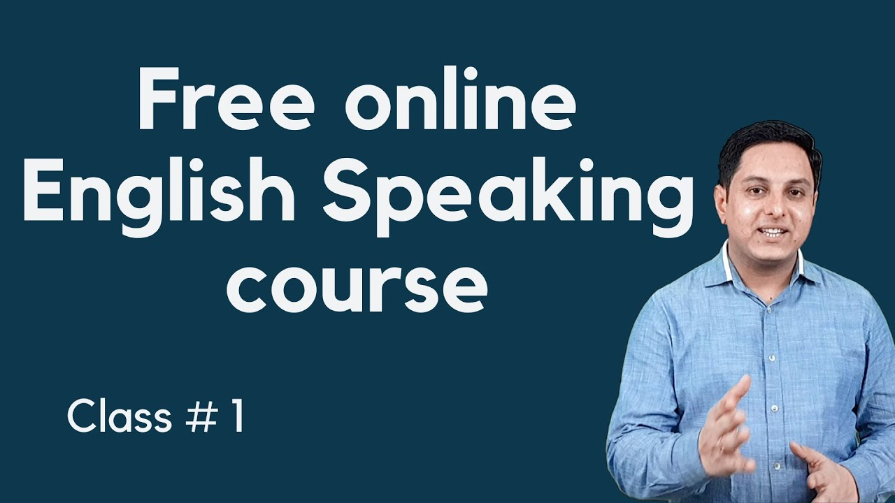Day 1 Free online English speaking Course, बिना ग्रामर को रटे इंग्लिश बोलना  सीखें By Vinod Sangwan