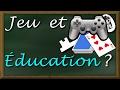 Jeu et Education
