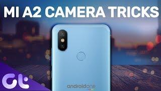BEST Mi A2 Camera Tips And Tricks For AMAZ NG PHOTOS  Guiding Tech