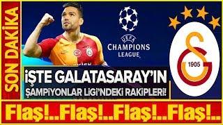 İşte Galatasarayın Şampiyonlar Ligindeki Rakipleri... Youtube