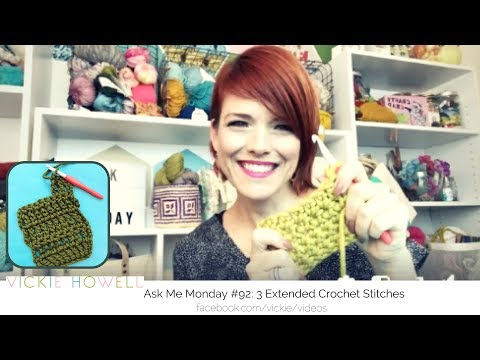 Ask Me Monday #92: How to Crochet Extended Stitches | ESc, EDc, ETr (U.S. & U. K.) Terms