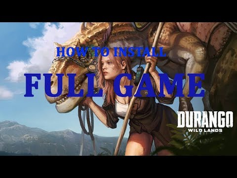 HOW TO INSTALL DURANGO WILDLANDS FULL GAME FOR ANDROID 2017