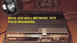 Felix Meurders Rock and roll Methode 1979