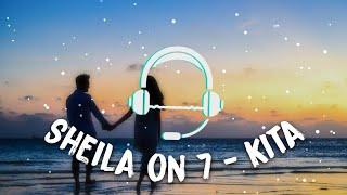Sheila On 7 - Kita (Reggae Version) (Rara Agha Cover)