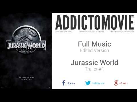 Jurassic World - Trailer #1 Full Music  (Edited Version)