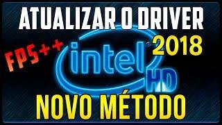 Como Atualizar o Driver da Intel HD Graphics Todas Versões (Ganho de FPS em Jogos)