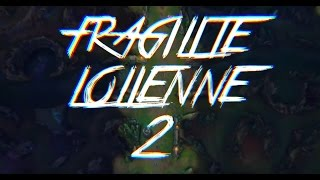 Repeat youtube video Fragilité LoLienne 2 (parodies d'animes)