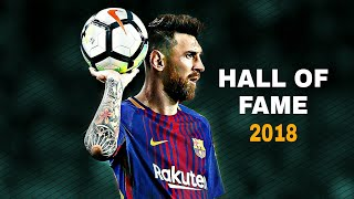 Lionel messi • hall of fame • magic skills & goals ▶ 2017-2018 ● hd
