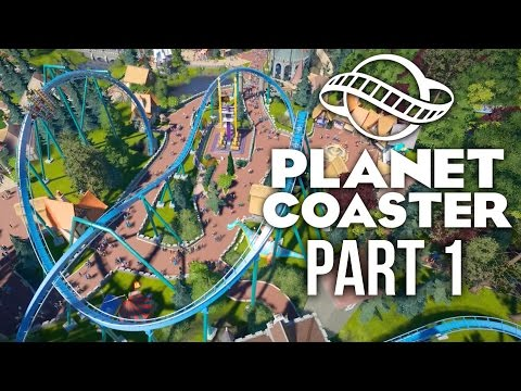 Planet Coaster Gameplay Walkthrough Part 1 - BUILDING A DREA