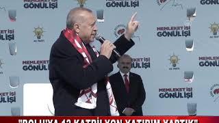 CUMHURBAŞKANI ERDOĞAN BOLU'DA (27.03.2019)