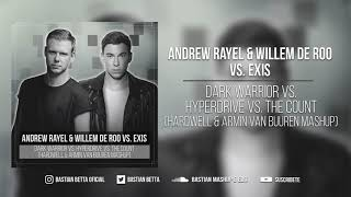 Dark Warrior vs. Hyperdrive vs. The Count (Hardwell & Armin Van Buuren Mashup)