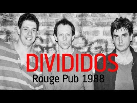 DIVIDIDOS - FULL SHOW año 1988 (Rouge Pub)