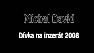 Michal David - Dívka na inzerát 2008