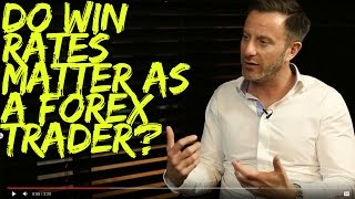 Do Win Rates Matter as a Forex Trader?