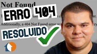 Erro 404 Not Found: Como resolver de forma fácil