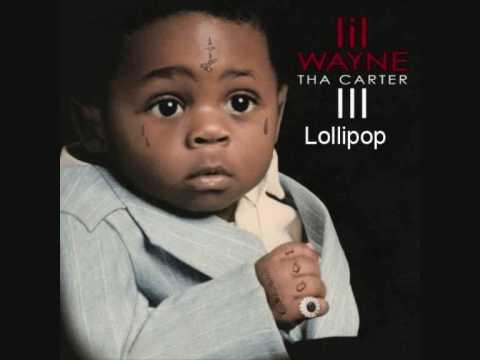 Lollipop Lil wayne Tha Carter III