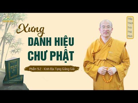 Kinh Địa Tạng - Phẩm 9 - Xưng Danh Hiệu Chư Phật (Phần 2) - Thích Trúc Thái Minh