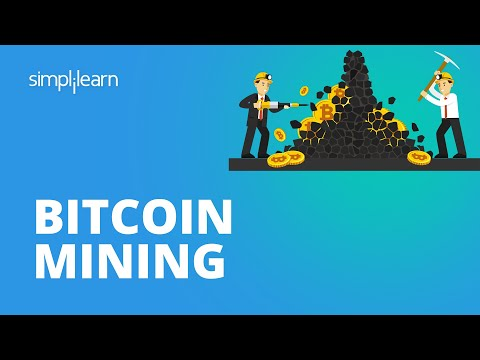 Bitcoin Mining Explained | What Is Bitcoin Mining? | Bitcoin Mining Tutorial | Simplilearn