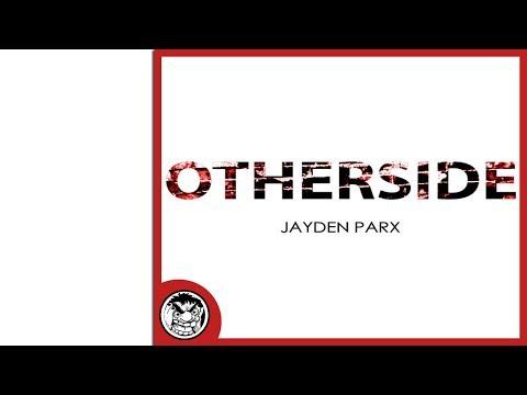 Jayden Parx - Otherside (Original Mix)