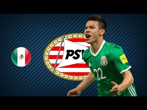 HIRVING LOZANO | PSV | Goals, Skills, Assists | 2017/2018 (HD)