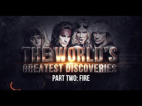 """Steel Panther TV presents: """"The World's Greatest Discoveries: Part Two - Fire"""""""
