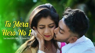 Tu Mera Hero No 1- Sona kitna sona hai | Sourav & Rai | Cute School Love Story 2020 | LoveSHEET