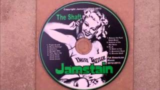 "JamStain- ""The Shaft"" FULL ALBUM (2013)"